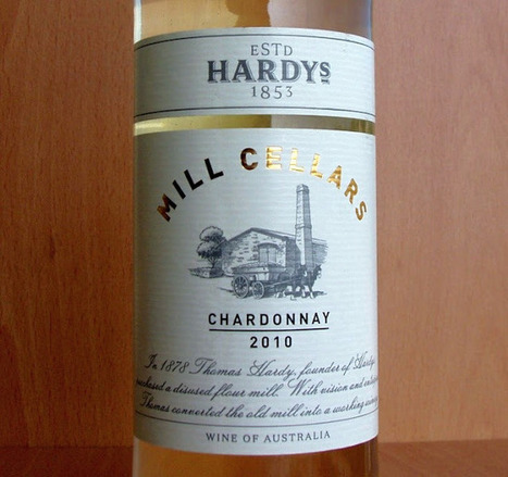 O Puto (Bebe): Hardy's — Mill Cellars, Chardonnay '2010 | Wine Lovers | Scoop.it