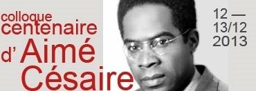 12-13 décembre 2013  |  Colloque du centenaire Aimé Césaire à l'ENS Ulm | colloque du centenaire d'Aimé Césaire | Scoop.it