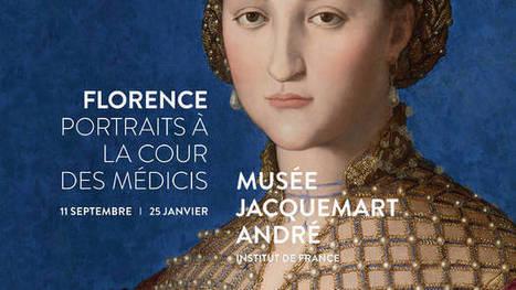 Florence , Portraits a la cour des Medici | Parijsmagazine | Parijs | Scoop.it