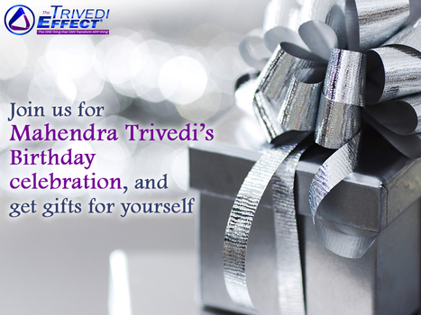 Special offer marks Mahendra Trivedi's Birthday celebration | Mahendra Kumar Trivedi | Scoop.it