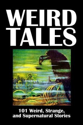 Weird Tales: 101 Weird, Strange, and Supernatural Stories (Civitas Library Classics) | Strange days indeed... | Scoop.it