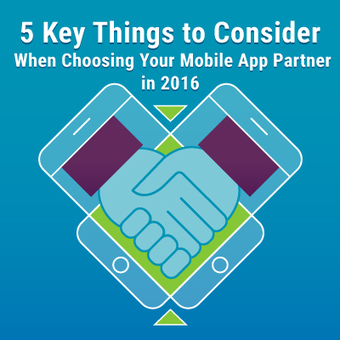 Things to Consider When Choosing Mobile App Partner in 2016 | Digital Transformation - DevOps, Aws, Cloud and Application Modernization | Scoop.it