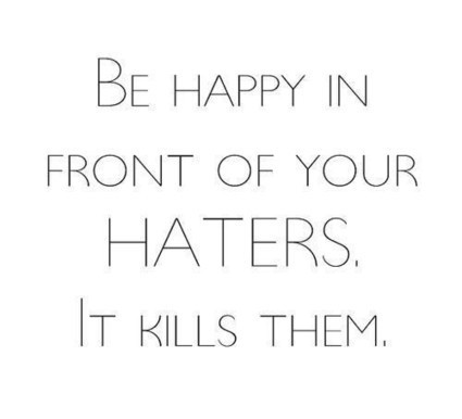 25 High Quality Quotes About Haters | Life | Scoop.it