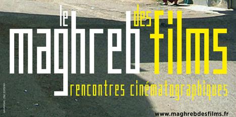 Le Maghreb des films s'ouvre aujourd'hui - Le Nouvel Observateur   cinéma d'afrique du nord   Scoop.it
