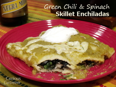 Green Chili and Spinach Skillet Enchiladas #WeekdaySupper - Curious Cuisiniere | food | Scoop.it