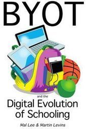 BYOT - Digital evolution of Schooling | Safe Family News! | Scoop.it