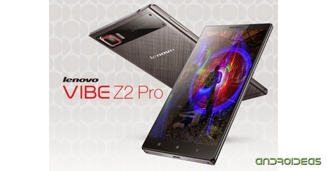 Lenovo Vibe Z2 Pro | Androideas | Scoop.it