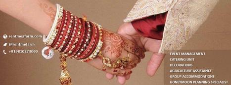Rent Me A Farm - Bio - Google+   Wedding Venue India   Scoop.it