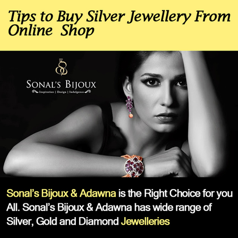 Why to Buy Silver Jewellery from Online Shop? - Silver Bangles & Bracelets Online for Women in India | Sonals Jewellery | Scoop.it