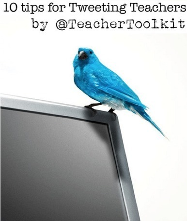 10 Tips for Tweeting Teachers | @TeacherToolkit | Tools, Tech and education | Scoop.it