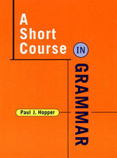 A Short Course in Grammar | W. W. Norton & Company | All Things Language and Learning | Scoop.it