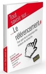 Tout savoir sur… Le référencement – Editions Kawa | Médias et réseaux sociaux | Scoop.it