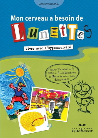 Interview : Annick Vincent, auteure de livres jeunesse sur le TDAH | Apprentissage TED | Scoop.it