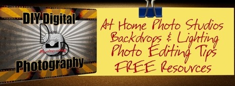 Digital Photography Tips : FREE Photo Editing Tutorials | DIY Digital Photography | Scoop.it