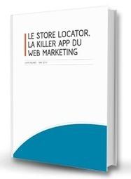 Livre Blanc Store Locator | Dynamic Creative Optimization (DCO) | Scoop.it