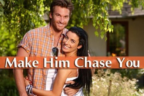 Make him chase you: 10 tips for girls that work every time | WikiYeah | Scoop.it
