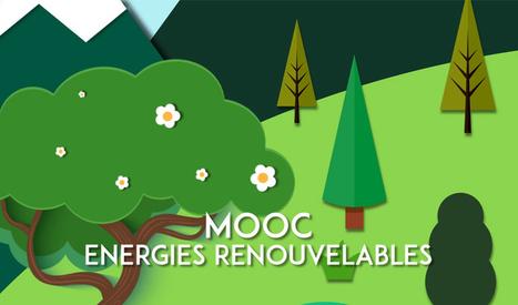 UPVD - Succès sans précédent pour le MOOC énergies renouvelables de l'UPVD : à peine ouvert et déjà plus de 6500 inscrits !   Economie circulaire et gestion des déchets   Scoop.it