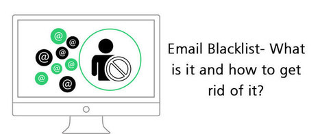 Email Blacklist- What is it and how to get rid of it? | AlphaSandesh Email Marketing Blog | best email marketing Tips | Scoop.it