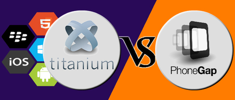 How Titanium and PhoneGap Differs From Each Other? | Cross Platform Application Development India | Scoop.it