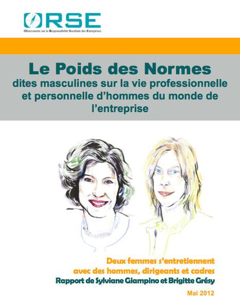 [Rapport] Poids des normes dites masculines sur la vie professionnelle et personnelle d'hommes du monde de l'entreprise   ISR, DD et Responsabilité Sociétale des Entreprises   Scoop.it