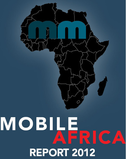 Mobile Monday Fourth Annual Mobile Africa Research Report » Mobile Monday | AREA News Digest | Scoop.it