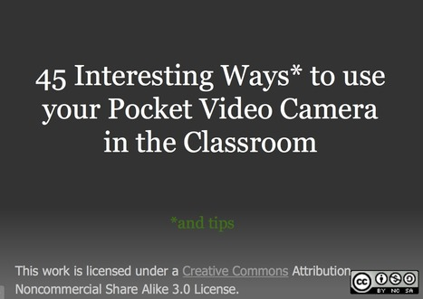 45 Interesting Ways to use your Pocket Video Camera in the classroom | Video for Learning | Scoop.it