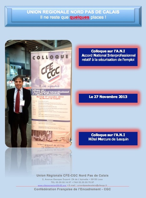 Colloque du 27 Novembre 2013 : il ne reste que quelques places ! - Union Locale CFE-CGC de LILLE | UNION LOCALE CFE-CGC LILLE | Scoop.it