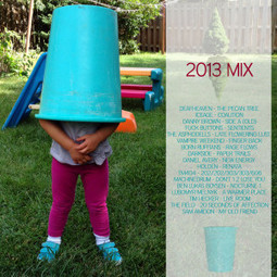 something excellent » Blog Archive » year-end mix 2013 | 2013 Music Links | Scoop.it