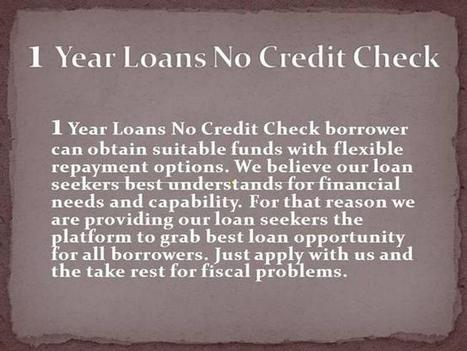 Get the Money With Flexible Terms And Conditions Ppt Presentation | 1 Year Loans No Credit Check | Scoop.it
