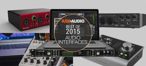 Best of 2015: Audio Interfaces | independent musician resources | Scoop.it
