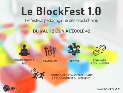 Le BlockFest 1.0 | Consensus Décentralisé - Blockchains - Smart Contracts - Decentralized Consensus | Scoop.it