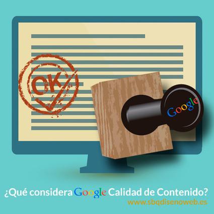 #ContentMarketing : Qué considera Google Calidad de Contenido? | Estrategias de Curación de Contenidos: | Scoop.it