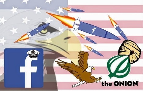dGeneralist: Facebook Declares War on the Onion and Information Warfare | Science, Energy and Technology | Scoop.it