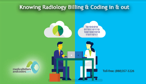 Knowing Radiology Billing and Coding in and Out | Medical Billing Services | Scoop.it