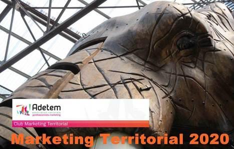Marketing territorial 2020 : 5 enjeux et 7 tendances - Marketing Territorial | Attractivité, Marketing Territorial, Médias Sociaux et Nouvelles Technologies | Scoop.it