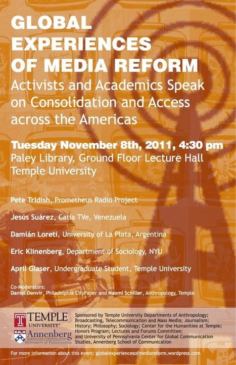 "Nov. 8, Temple University: ""Global Experiences of Media Reform: Activists & Academics Speak on Consolidation & Access Across the Americas"" | Community Media | Scoop.it"