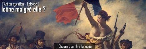Vidéo - Delacroix : La Liberté guidant le peuple - Icône malgré elle ? (27 min) | Arts et FLE | Scoop.it