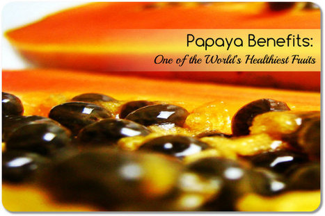 Papaya Benefits: One of the World's Healthiest Fruits   At Home Health and Beauty Tips   Scoop.it