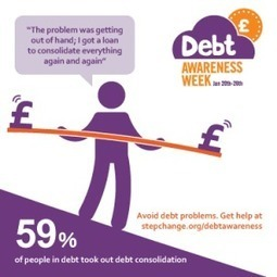 Debt consolidation - Number 3 of the 5 debt danger signs | StepChange MoneyAware | Financial Freedom | Scoop.it
