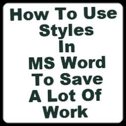 How To Use Styles In Microsoft Word To Save A Lot Of Work | MyThesis Hub | Scoop.it