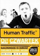 Human Traffic x Oi! Mega czwartek! Electrohouse vs. Dubstep | FILMYY | Scoop.it