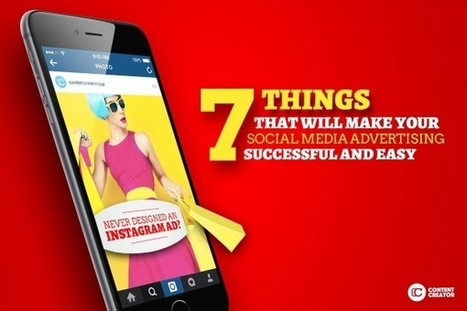 Never Designed an Instagram Ad? Here Are 7 Things That Will Make You Stand Out   Public Relations & Social Media Insight   Scoop.it