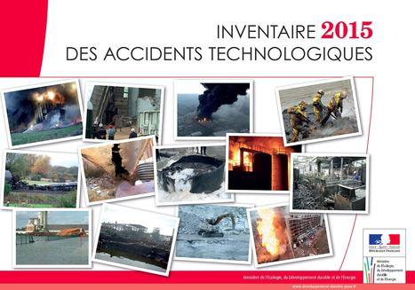 Inventaire 2015 des accidents technologiques | Gestion des risques naturels : Outils et Expériences | Scoop.it