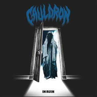 CAULDRON – IN RUIN DOWNLOAD ALBUM - Albums-Leaked.com The Biggest Place With Leaked Albums for free! | Album Download | Scoop.it