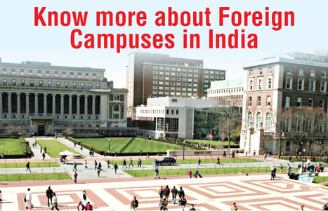 Know all about foreign campuses India | Career and Education | Scoop.it