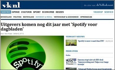 Dutch newspapers plan joint Spotify-like 'kiosk' for digital content | Journalism in transition | Scoop.it