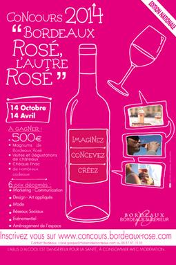 Bordeaux : le concours pour « l'autre rosé » est lancé - Lavigne-mag | Marketing du vin | Scoop.it
