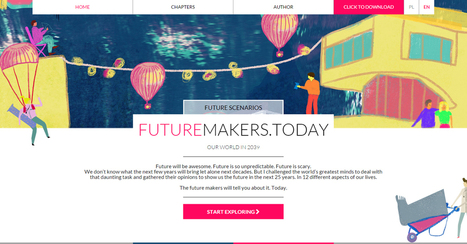 FutureMakers.Today | http://hatalska.com | Outbreaks of Futurity | Scoop.it