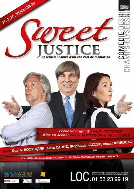 La Comédie et Studio des Champs-Elysées - SWEET JUSTICE | La mediation | Scoop.it