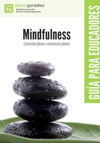 "DESCARGA GRATIS - Libro ""Mindfulness: guía para educadores"" 